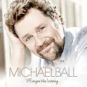 If Everyone Was Listening... by Michael Ball