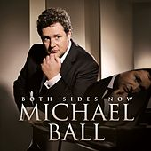 Both Sides Now von Michael Ball