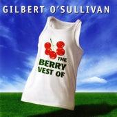 The Berry Vest of Gilbert O'Sullivan de Gilbert O'Sullivan