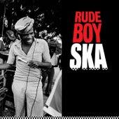 Rude Boy Ska von Various Artists