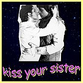 Kiss Your Sister by The Midnight Beast