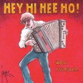 Hey, Hi, Hee, Ho! de Ron Pivovar