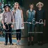 Single Mothers Absent Fathers de Justin Townes Earle
