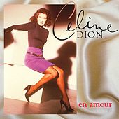 En amour by Celine Dion