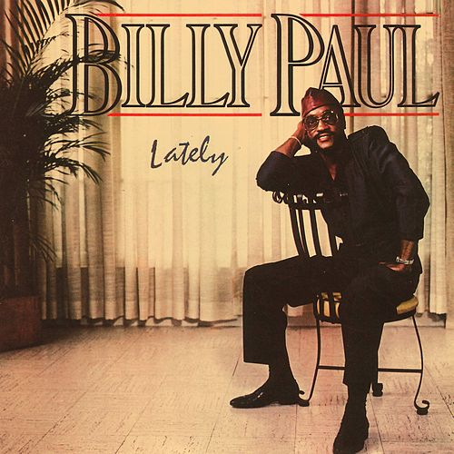 Lately by Billy Paul
