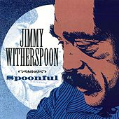 Spoonful de Jimmy Witherspoon