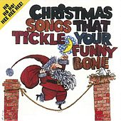 Christmas Songs That Tickle Your Funny Bone by Golden Orchestra