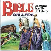Bible Ballads: Song Stories from the Old Testament by Golden Orchestra