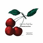 Life Is Just a Bowl of Cherries (2014 Remastered Version) by Howard Mcghee