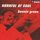 Hornful of Soul (2013 Remastered Version) by Bennie Green