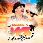 Esquenta WS in Miami Beach de Wesley Safadão