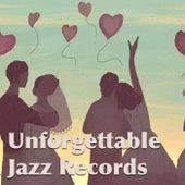 Unforgettable Jazz Records de Various Artists