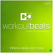 Workout Beats, Vol. 10 (Musik Zum Trainieren) (Frühlings-Edition) von Various Artists