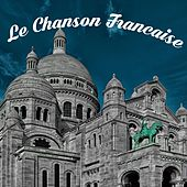Le Chanson Francaise by Various Artists