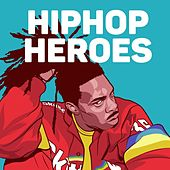 Hip Hop Heroes de Various Artists