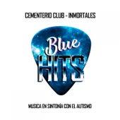 Inmortales (Blue Hits: Melodías para el Autismo) de Cementerio Club
