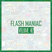Flash Maniac, Vol. 2 by Various Artists