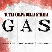 Tutta colpa della strada by Gas