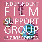 Le gros poisson by Independent Film Support Group