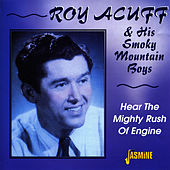 Hear the Mighty Rush of Engine by Roy Acuff
