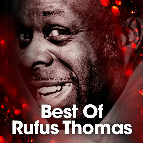 Best Of by Rufus Thomas