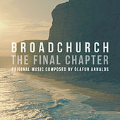Broadchurch - The Final Chapter (Music From The Original TV Series) de Ólafur Arnalds