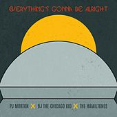 Everything's Gonna Be Alright (feat. BJ the Chicago Kid & The Hamiltones) de PJ Morton