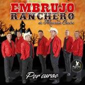 Embrujo Ranchero by Embrujo Ranchero