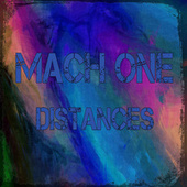 Distances by Mach One