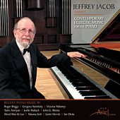 Contemporary Eclectic Piano Music by Jeffrey Jacob