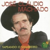 Tapeando o Sombreiro de José Cláudio Machado