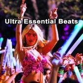 Ultra Essential Beats (The Best EDM, Trap & Dirty House Mix) & DJ Mix von Various Artists