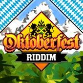 Oktoberfest Riddim (Compilation) von Various Artists