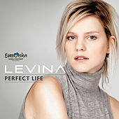 Perfect Life (ESC Version) by Levina