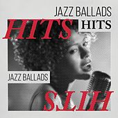 Jazz Ballads Hits by Various Artists