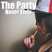 The Party Never Ends de Various Artists