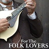 For The Folk Lovers by Various Artists