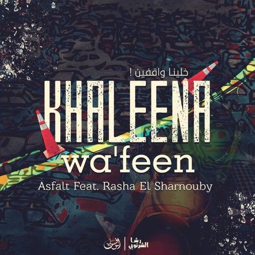 Khaleena Wa'Feen by Asfalt
