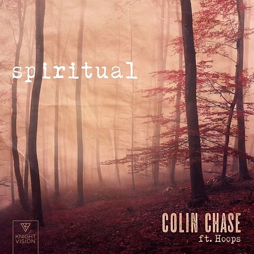Spiritual (feat. Hoops) von Colin Chase