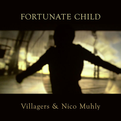 Fortunate Child by Villagers