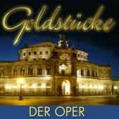 Goldstücke Der Oper by Various Artists