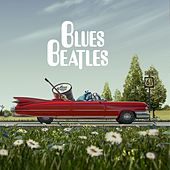 Blues Beatles de Blues Beatles