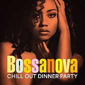 Bossanova Chill Out Dinner Party de Various Artists