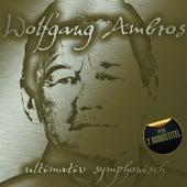 Ultimativ symphonisch von Wolfgang Ambros