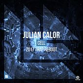 Cell (2017 Trap Reboot) von Julian Calor