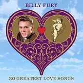 30 Greatest Love Songs by Billy Fury