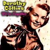 We're Together de Dorothy Collins