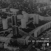 93 Se Débrouille by Mac Tyer
