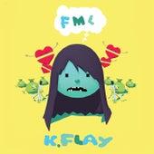 FML de K.Flay
