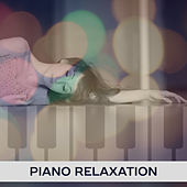 Piano Relaxation – Best Smooth Jazz 2017, Jazz Cafe, Piano Bar, Restaurant Music, Chilled Jazz, Soft Music to Calm Down, Soothing Piano von Peaceful Piano